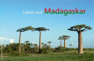 Leben auf Madagaskar - Helfen Sie durch eine Spende Kindern den Schulbesuch zu ermöglichen